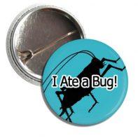 Button-5-17-i-ate-a-bug